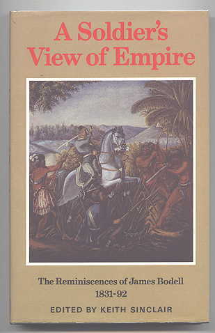 Image for A SOLDIER'S VIEW OF EMPIRE:  THE REMINISCENCES OF JAMES BODELL, 1831-92.