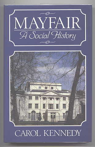 Image for MAYFAIR:  A SOCIAL HISTORY.