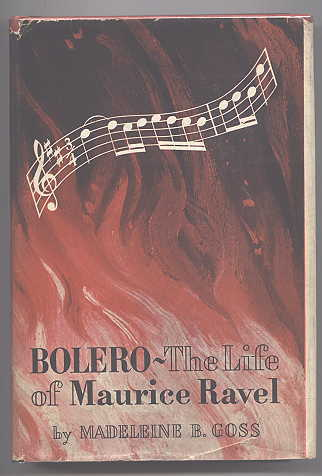 Image for BOLERO:  THE LIFE OF MAURICE RAVEL.