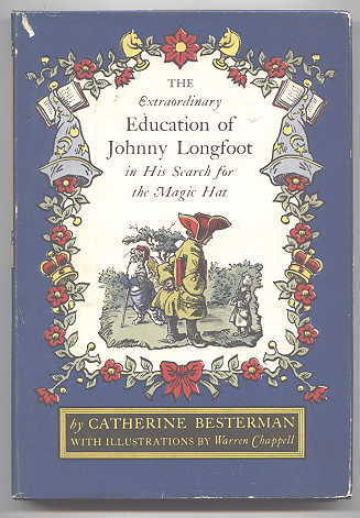 Image for THE EXTRAORDINARY EDUCATION OF JOHNNY LONGFOOT IN HIS SEARCH FOR THE MAGIC HAT.