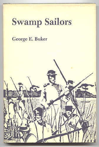 Image for SWAMP SAILORS:  RIVERINE WARFARE IN THE EVERGLADES 1835-1842.