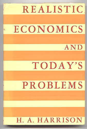 Image for REALISTIC ECONOMICS AND TODAY'S PROBLEMS.
