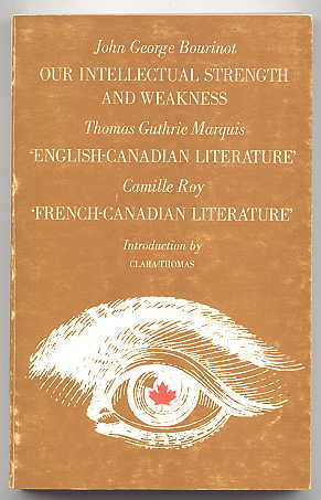 Image for OUR INTELLECTUAL STRENGTH AND WEAKNESS / 'ENGLISH-CANADIAN LITERATURE' / 'FRENCH-CANADIAN LITERATURE.