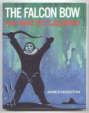 Image for THE FALCON BOW:  AN ARCTIC LEGEND.