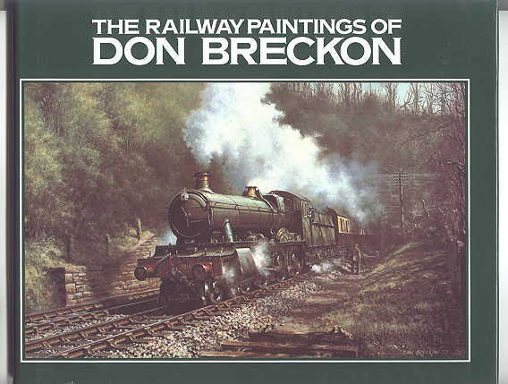 Image for THE RAILWAYS PAINTINGS OF DON BRECKON.