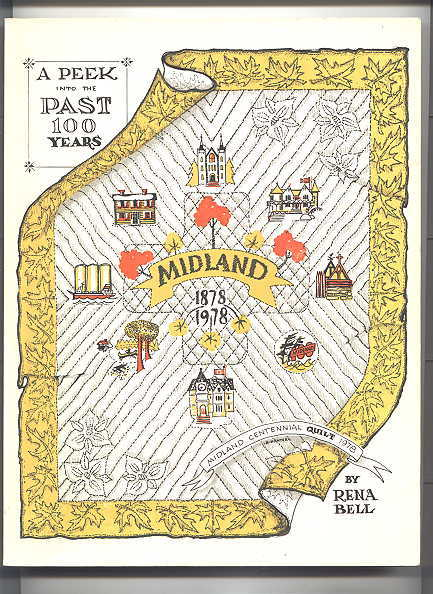 Image for A PEEK INTO THE PAST 100 YEARS:  MIDLAND 1878-1978.