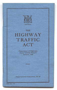 Image for THE HIGHWAY TRAFFIC ACT.  REVISED STATUTES OF ONTARIO, 1937.  CHAPTER 288.  AS AMENDED BY 1938, CHAPTER 17 AND 1939, CHAPTER 20.