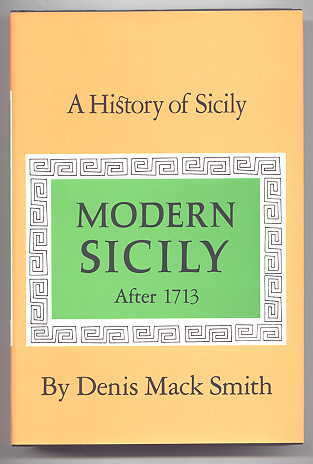 Image for A HISTORY OF SICILY:  MODERN SICILY AFTER 1713.