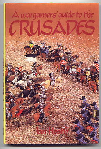 Image for A WARGAMER'S GUIDE TO THE CRUSADES.
