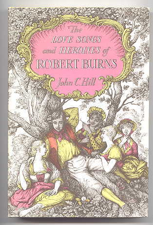 Image for THE LOVE SONGS AND HEROINES OF ROBERT BURNS.