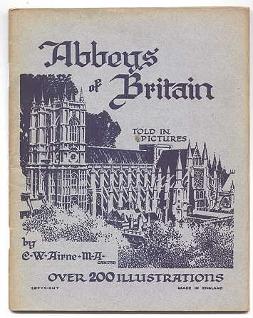 Image for ABBEYS OF BRITAIN.  TOLD IN PICTURES.