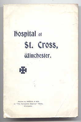 Image for ILLUSTRATED GUIDE TO ST. CROSS HOSPITAL, NEAR WINCHESTER.  WITH THE TEXT OF THE SCHEME OF MANAGEMENT.  SECOND EDITION.