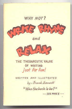 Image for WHY NOT?  WRITE RHYME AND RELAX.  THE THERAPEUTIC VALUE OF WRITING JUST FOR FUN.