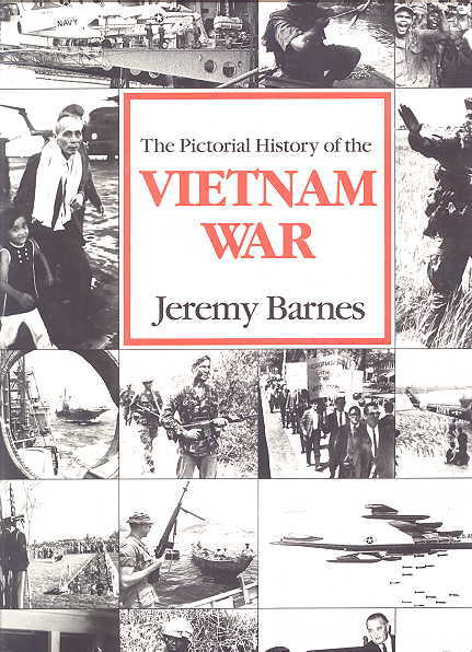 Image for THE PICTORIAL HISTORY OF THE VIETNAM WAR.