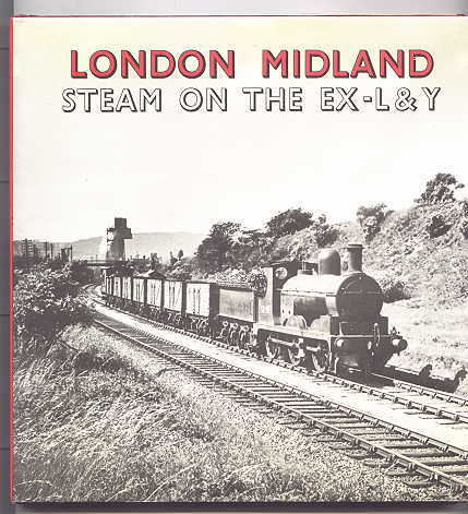 Image for LONDON MIDLAND STEAM ON THE EX-L & Y.