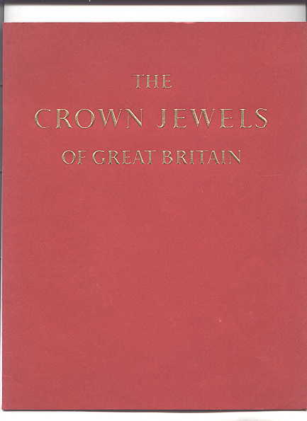 Image for THE CROWN JEWELS OF GREAT BRITAIN.