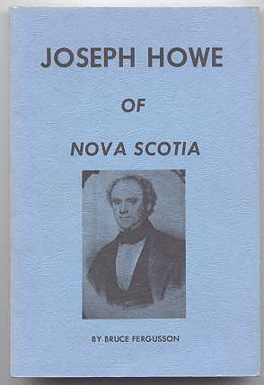 Image for JOSEPH HOWE OF NOVA SCOTIA.