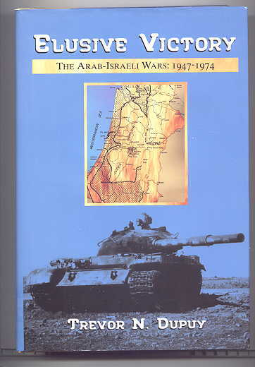 Image for ELUSIVE VICTORY.  THE ARAB-ISRAELI WARS:  1947-1974.