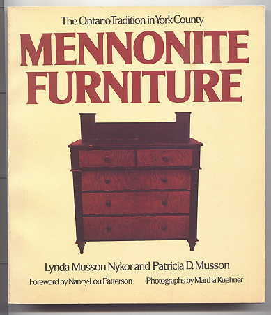 Image for MENNONITE FURNITURE:  THE ONTARIO TRADITION IN YORK COUNTY.