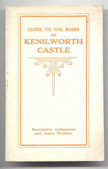 Image for A GUIDE TO THE RUINS OF KENILWORTH CASTLE.