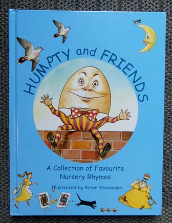 Image for HUMPTY AND FRIENDS.  A COLLECTION OF FAVOURITE NURSERY RHYMES.