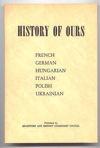 Image for HISTORY OF OURS:  FRENCH, GERMAN, HUNGARIAN, ITALIAN, POLISH, UKRAINIAN.
