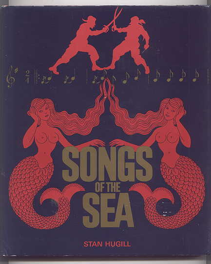 Image for SONGS OF THE SEA:  THE TALES AND TUNES OF SAILORS AND SAILING SHIPS.