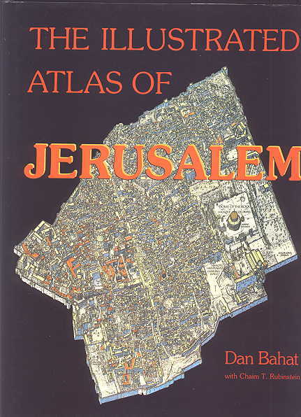 Image for THE ILLUSTRATED ATLAS OF JERUSALEM.