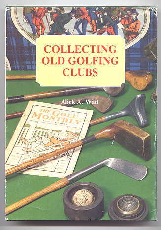 Image for COLLECTING OLD GOLFING CLUBS.