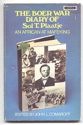 Image for THE BOER WAR DIARY OF SOL T. PLAATJE.  AN AFRICAN AT MAFEKING.