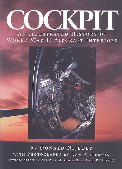 Image for COCKPIT:  AN ILLUSTRATED HISTORY OF WORLD WAR II AIRCRAFT INTERIORS.