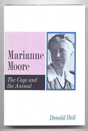 Image for MARIANNE MOORE:  THE CAGE AND THE ANIMAL.