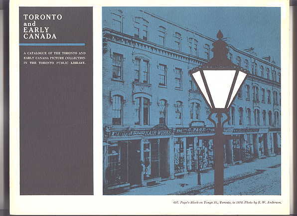 Image for TORONTO AND EARLY CANADA:  A CATALOGUE TO THE TORONTO AND EARLY CANADA PICTURE COLLECTION IN THE TORONTO PUBLIC.  LANDMARKS OF CANADA, VOLUME 3.