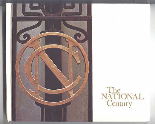 Image for THE NATIONAL CENTURY:  A HISTORY OF THE NATIONAL CLUB 1874 TO 1974.