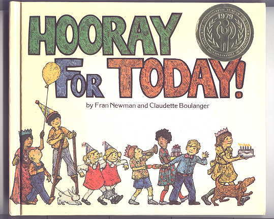 Image for HOORAY FOR TODAY!  A CANADIAN CHILD'S YEAR.