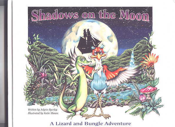 Image for SHADOWS ON THE MOON.  A LIZARD AND BUNGLE ADVENTURE.