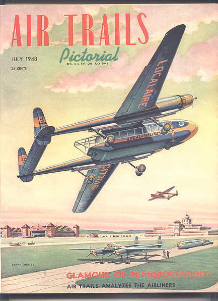 Image for AIR TRAILS PICTORIAL.  JULY, 1948.  VOLUME XXX, NO. 4.
