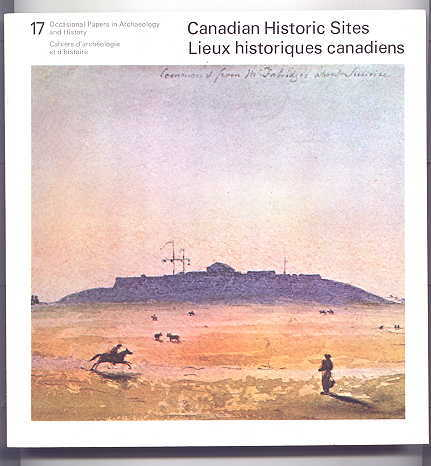 Image for THE HALIFAX CITADEL, 1825-60:  A NARRATIVE AND STRUCTURAL HISTORY.  CANADIAN HISTORIC SITES NO. 17.