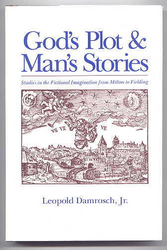Image for GOD'S PLOT & MAN'S STORIES:  STUDIES IN THE FICTIONAL IMAGINATION FROM MILTON TO FIELDING.