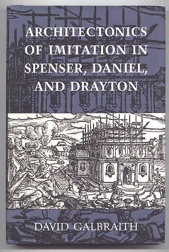 Image for ARCHITECTONICS OF IMITATION IN SPENSER, DANIEL, AND DRAYTON.