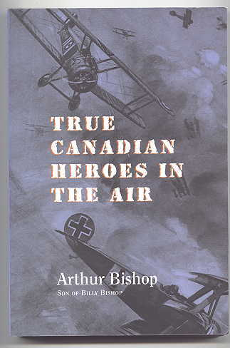 Image for TRUE CANADIAN HEROES OF THE AIR.