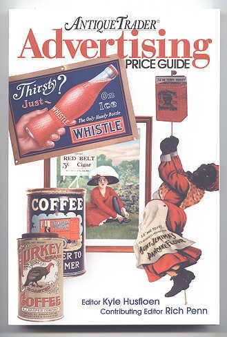 Image for ANTIQUE TRADER ADVERTISING PRICE GUIDE.