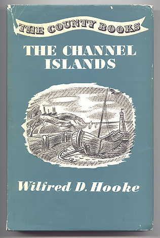 Image for THE CHANNEL ISLANDS.  THE COUNTY BOOKS SERIES.