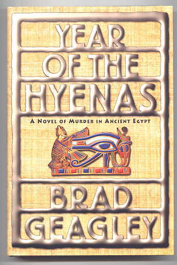 Image for YEAR OF THE HYENAS:  A NOVEL OF MURDER IN ANCIENT EGYPT.
