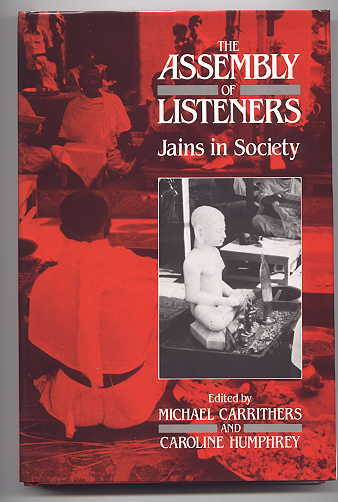 Image for THE ASSEMBLY OF LISTENERS:  JAINS IN SOCIETY.