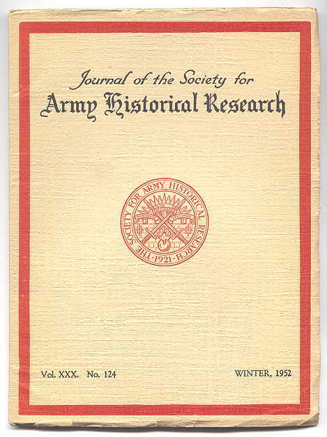 Image for JOURNAL OF THE SOCIETY FOR ARMY HISTORICAL RESEARCH.  WINTER, 1952.  VOL. XXX.  NO. 124.