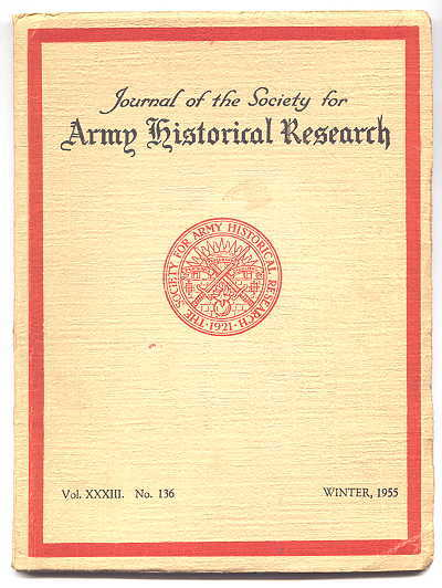 Image for JOURNAL OF THE SOCIETY FOR ARMY HISTORICAL RESEARCH.  WINTER, 1955.  VOL. XXXIII.  NO. 136.