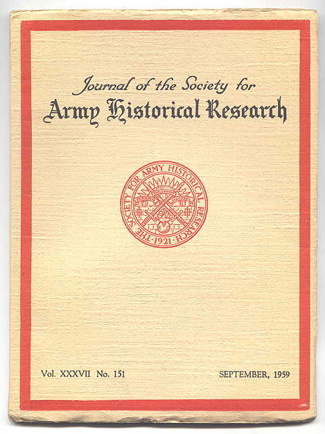Image for JOURNAL OF THE SOCIETY FOR ARMY HISTORICAL RESEARCH.  SEPTEMBER, 1959.  VOL. XXXVII.  NO. 151.