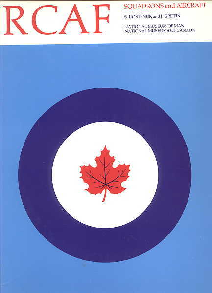 Image for RCAF:  SQUADRON HISTORIES AND AIRCRAFT 1924-1968.  HISTORICAL PUBLICATION 14, CANADIAN WAR MUSEUM.