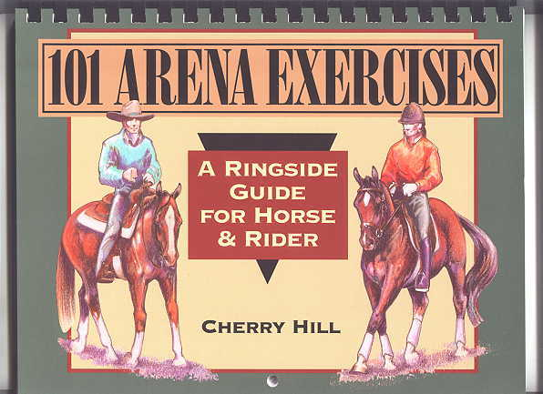 Image for 101 ARENA EXERCISES:  A RINGSIDE GUIDE FOR HORSE & RIDER.